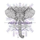 Play & Download Elephants by Alpha Centauri | Napster