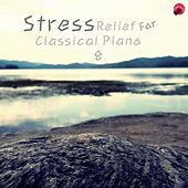 Play & Download STRESS Relief For Classical Piano 8 by Ato | Napster