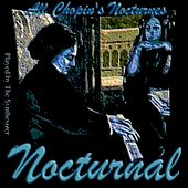 Play & Download Nocturnal All Chopin's Nocturnes by The Synthesizer | Napster