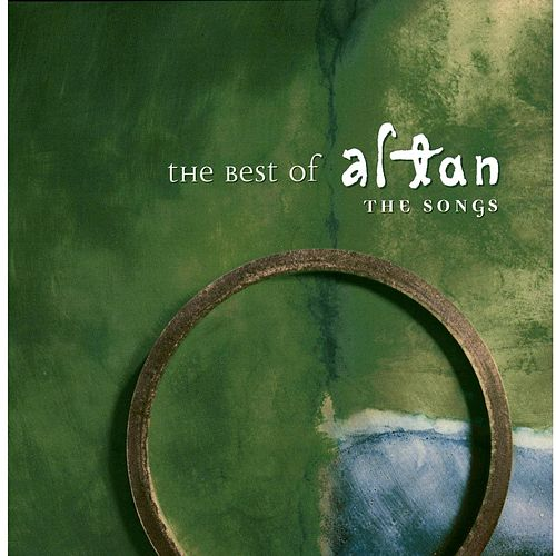 The Best Of Altan: The Songs by Altan