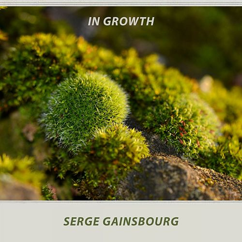 In Growth de Serge Gainsbourg