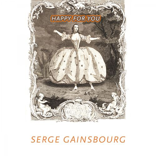 Happy For You van Serge Gainsbourg