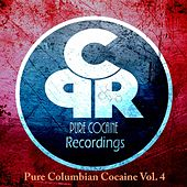Pure Columbian Cocaine, Vol. 4 by Various