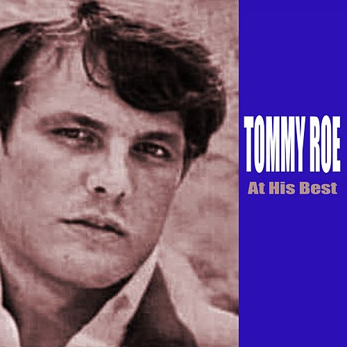 At His Best by Tommy Roe