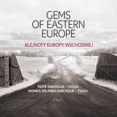 Play & Download Gems of Eastern Europe by Piotr Tarcholik | Napster