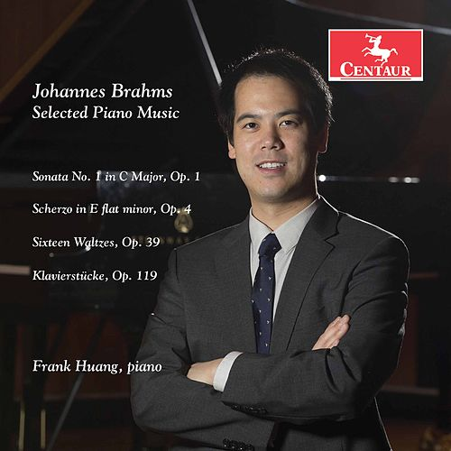 Brahms: Selected Piano Music by Frank Huang
