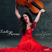 Play & Download Bach & Friends by Estelle Revaz | Napster