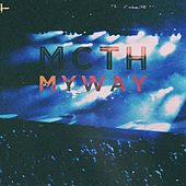 Play & Download Myway by Mc Th | Napster