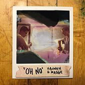 Play & Download Oh No by Hannah | Napster
