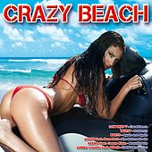 Play & Download Crazy Beach by Various Artists | Napster