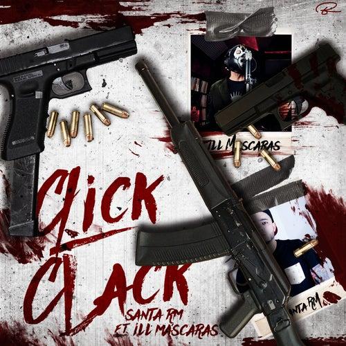 Click Clack (feat. ILL Mascaras) de Santa RM