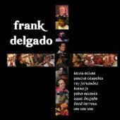 Más by Frank Delgado