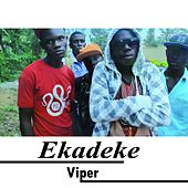 Play & Download Ekadeke by Viper | Napster