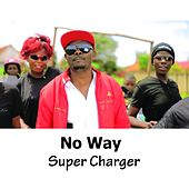 Play & Download No Way by Supercharger | Napster
