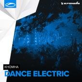 Dance Electric by KhoMha
