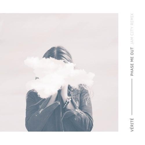Phase Me Out (Jam City Remix) by Vérité