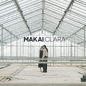 Play & Download Clara by The Makai | Napster