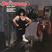 Go Girl Crazy! (40th Anniversary Edition) de The Dictators