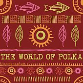 The World Of Polka by Various Artists