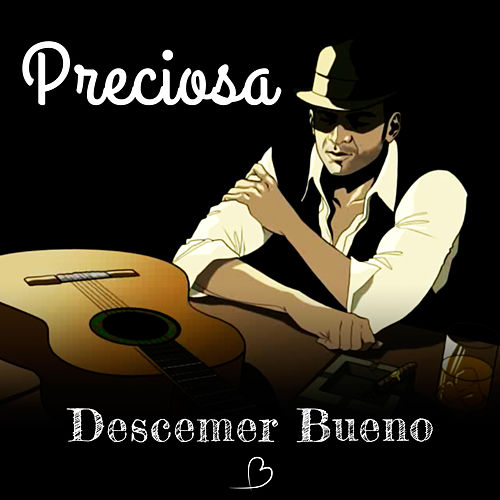 Preciosa by Descemer Bueno