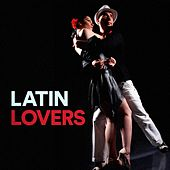 Latin Lovers by Various Artists