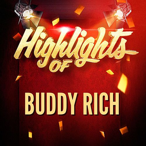 Highlights of Buddy Rich by Buddy Rich