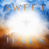 Sweet Jesus by Various Artists