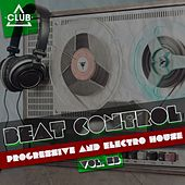 Beat Control - Progressive & Electro House Vol. 23 by Various Artists