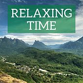 Relaxing Time by Various Artists