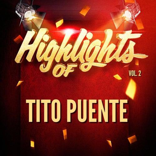 Highlights of Tito Puente, Vol. 2 de Tito Puente