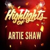 Highlights of Artie Shaw, Vol. 1 von Artie Shaw