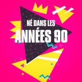 Play & Download Né dans les années 90 by Various Artists   Napster