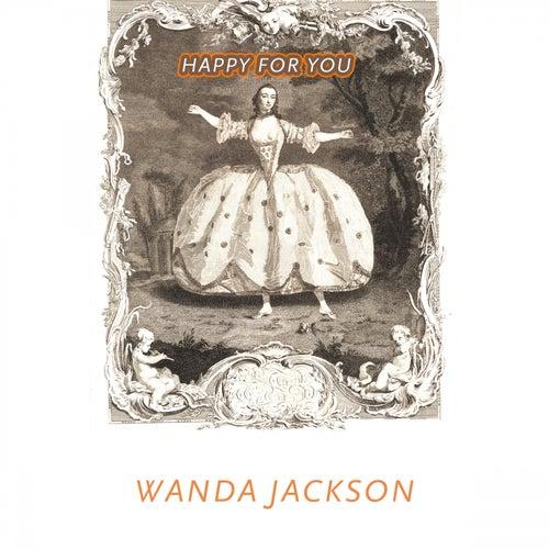 Happy For You von Wanda Jackson