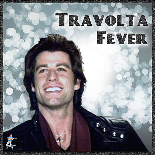 Travolta Fever by John Travolta