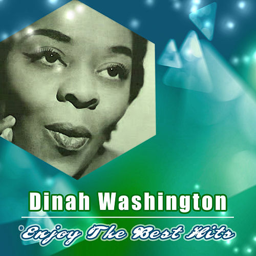 Enjoy the Best Hits by Dinah Washington