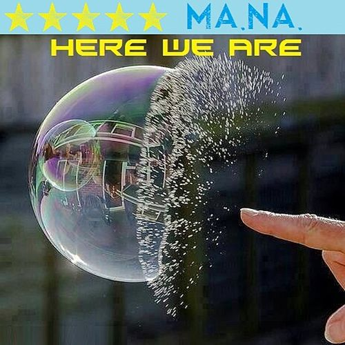Here We Are by Mana