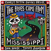 The Blues Came From Mississippi by Various Artists