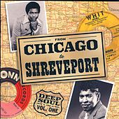 From Chicago To Shreveport: Deep Soul Vol. 1 by Various Artists