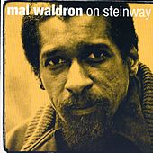 Play & Download On Steinway by Mal Waldron | Napster