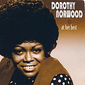 Dorothy Norwood At Her Best by Dorothy Norwood