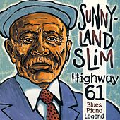 Play & Download Highway 61 by Sunnyland Slim | Napster