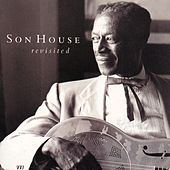Son House Revisited Vol. 1 by Son House