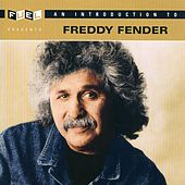 Play & Download An Introduction To Freddy Fender by Freddy Fender | Napster