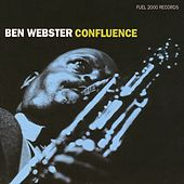 Play & Download Confluence by Ben Webster | Napster