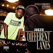 Different Lanes by Joker