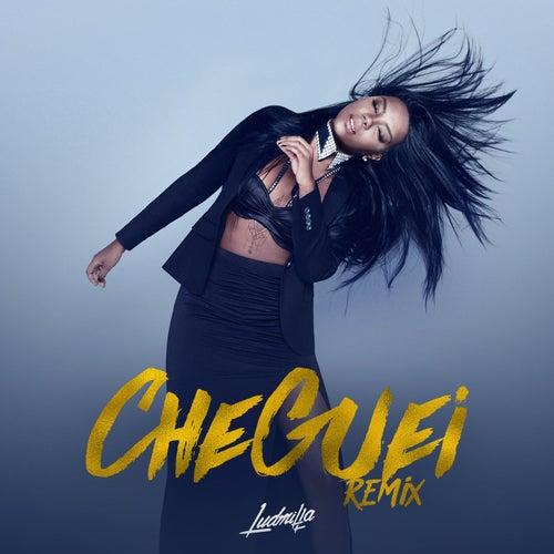 Cheguei (Remixes) de Ludmilla