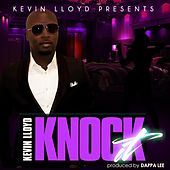 Play & Download Knock It by Kevin Lloyd | Napster