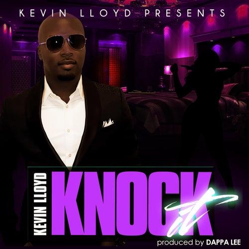 Knock It by Kevin Lloyd