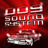 When You're Young by 009 Sound System