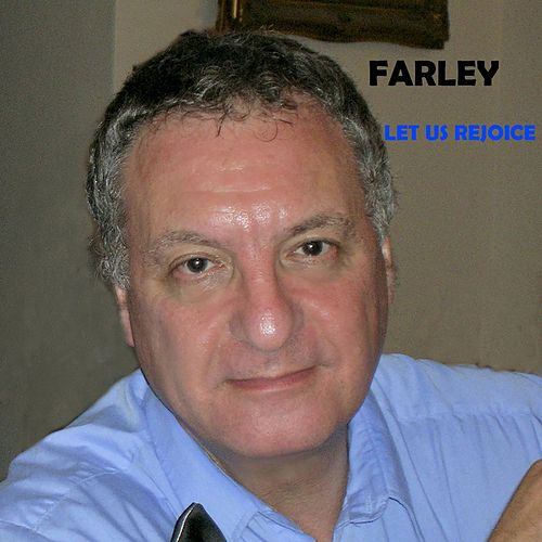 Let Us Rejoice by Farley